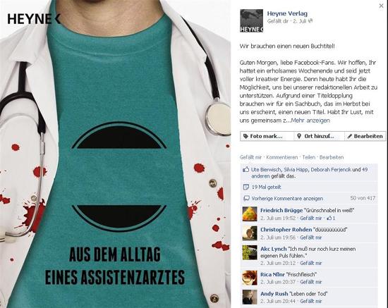 Heyne Verlag: Beispiele für die aktive Beteiligung der Fans auf der verlagseigenen Facebook-Seite