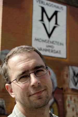 Johannes Monse: Ich habe zusammen mit Tom van Endert 1999 das Verlagshaus Monsenstein und Vannerdat begründet