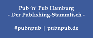 Termin: 1. Pub 'n' Pub Hamburg am 28.05. - Thema: Orientierung im E-Book-Dschungel