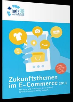 """Möller Horcher PR: Trendanalyse """"Zukunftsthemen im E-Commerce"""" von netz98"""