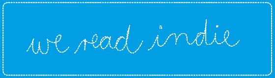 We read Indie: Zusammenschluss von acht Bloggerinnen - für Literatur aus unabhängigen Verlagen