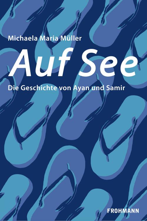 'Auf See', Roman von Michaela Maria Müller