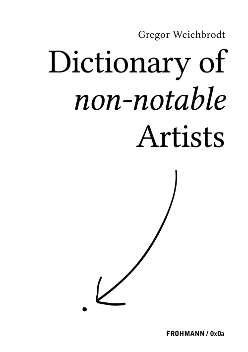 'Dictionary of non-notable Artists' by Gregor Weichbrodt (Paperback)