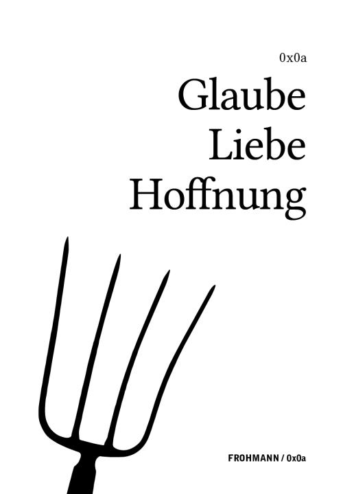 'Glaube Liebe Hoffnung' von Gregor Weichbrodt und Hannes Bajohr (Paperback)