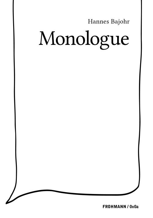 'Monologue' by Hannes Bajohr (Paperback, EN)