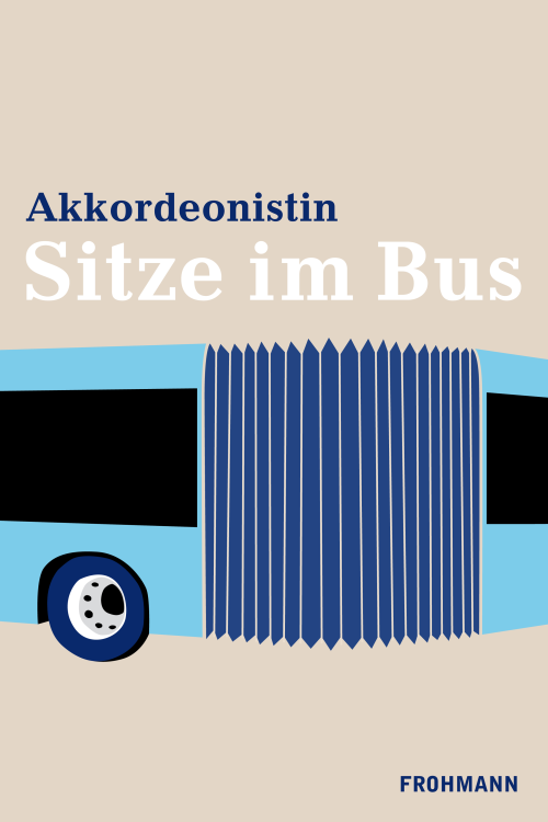 E-Book (ePub) 'Sitze im Bus' von Akkordeonistin