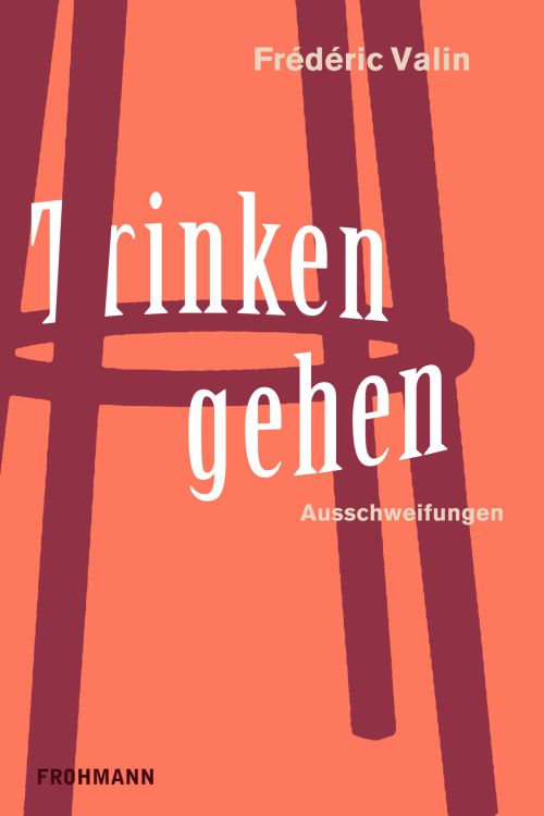 E-Book (ePub) 'Trinken gehen' von Fréderic Valin