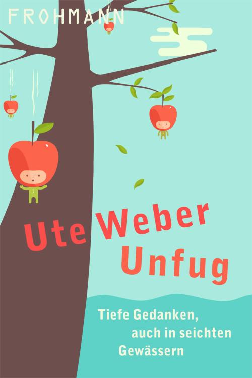 E-Book (ePub) 'Unfug' von Ute Weber
