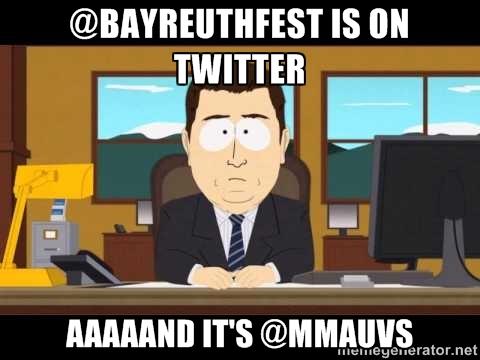 @bayreuth-is-on-twitter-aaaaand-its-@mmauvs