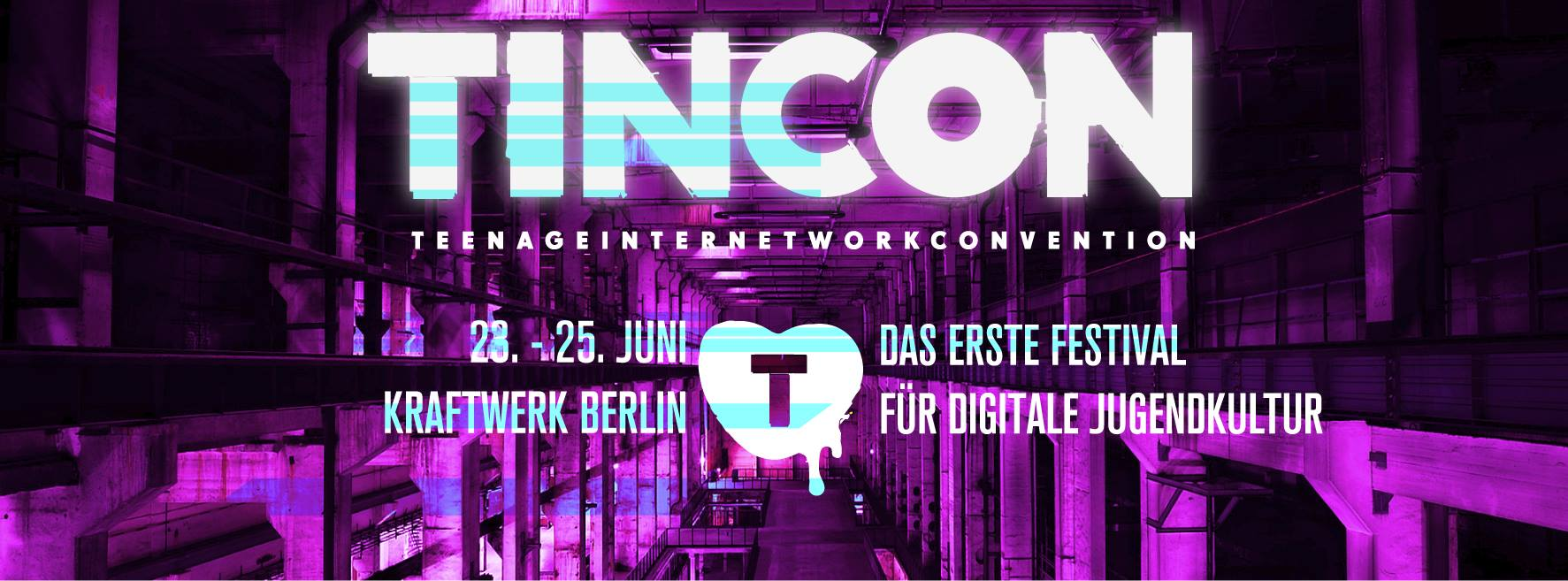 TINCON – teenageinternetwork convention 2017