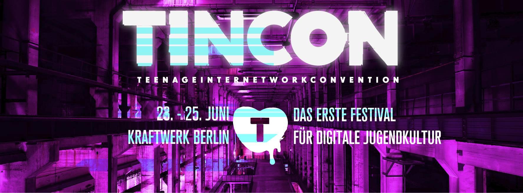 TINCON – teenageinternetwork convention 2017