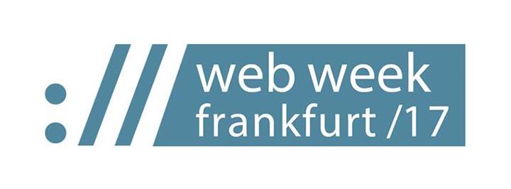 Webweek Frankfurt 2017
