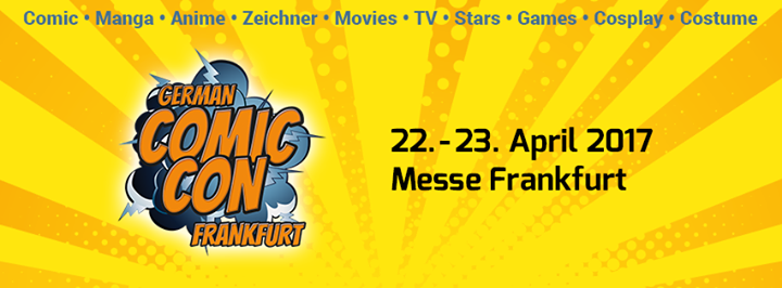 German Comic Con Frankfurt 2017