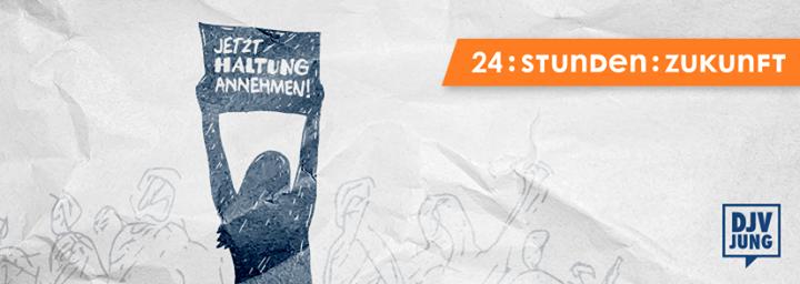 """24:Stunden:Zukunft – """"Jetzt Haltung annehmen!"""""""