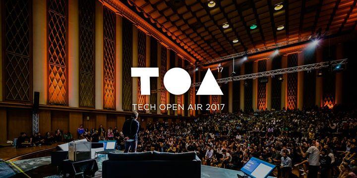 Tech Open Air 2017
