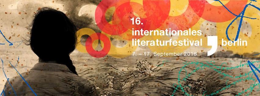 internationales literaturfestival berlin 2017