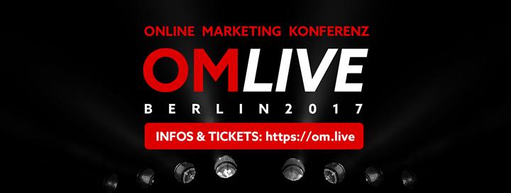 OMLIVE Online Marketing Konferenz 2017