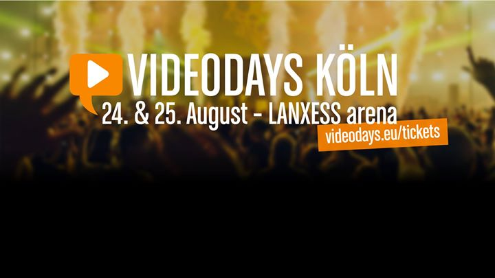Videodays 2017 Köln Europas Größtes Youtuber Treffen Orbanism