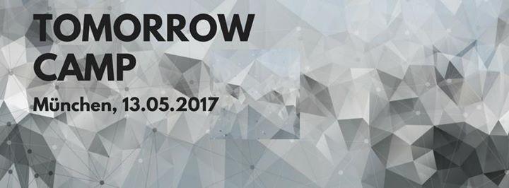 Tomorrow Camp 2017 - Das Barcamp zu den Technologien von morgen