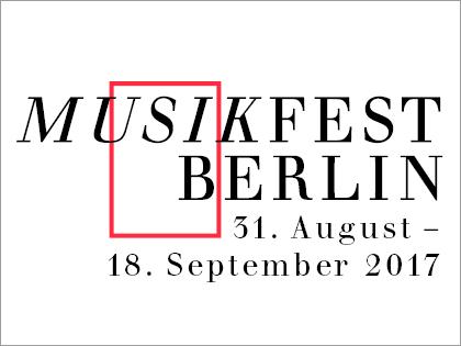 Musikfest Berlin 2017