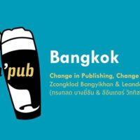 #pubnpub Bangkok: Change in Publishing, Change through Publishing