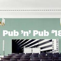 18. #pubnpub Frankfurt - Das Literaturhaus und die Buchstadt Frankfurt