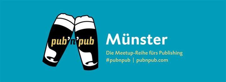 2. #pubnpub Münster mit Peter Schmid-Meil: Zielgruppen-Marketing für Verlag und Autoren