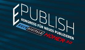 E:PUBLISH 2011 - Kongress für neues Publizieren