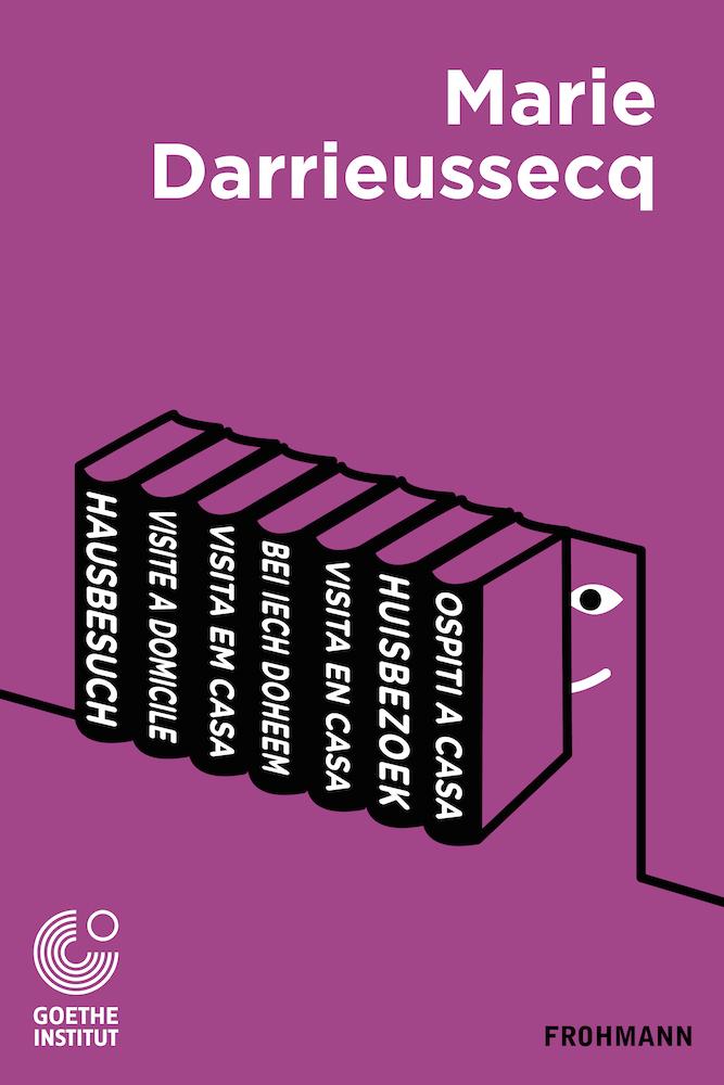Free E-Book (PDF) 'Hausbesuch' von Marie Darrieussecq, fr/de/es/it/nl/pt