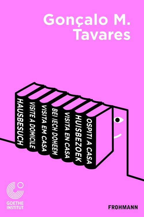 Free E-Book (PDF) 'Hausbesuch' von Gonçalo M. Tavares, pt/de/es/fr/it/nl