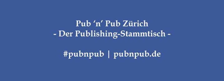 2. #pubnpub Zürich mit Marco Grüter von brotseiten.com