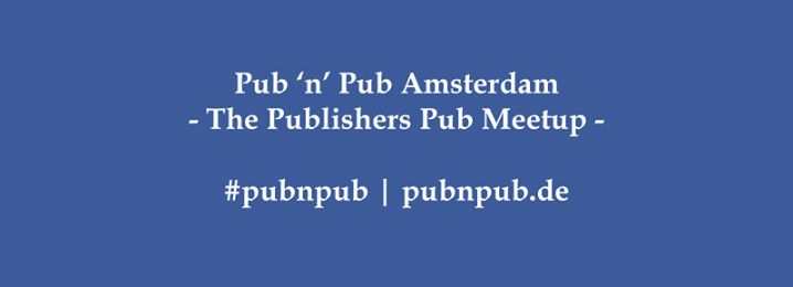 1. #pubnpub Amsterdam