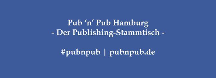 3. #pubnpub Hamburg - Literaturagenturen (mit besonderem Schwerpunkt auf Sachbücher)