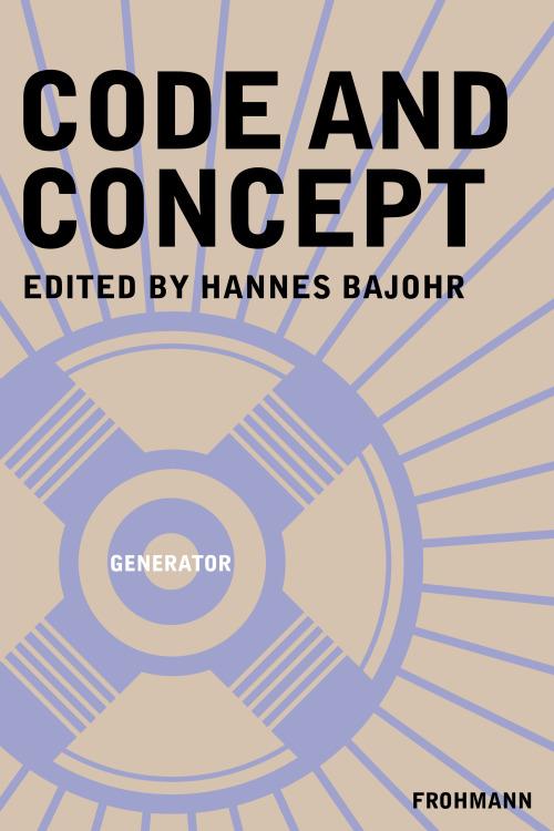 Rezension der von Hannes Bajohr hg. GENERATOR-Anthologie ›Code und Konzept‹ in PFEIL UND BOGEN