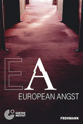 Hardcover Book 'European Angst', ed. by Goethe-Institut, en/de