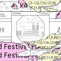 Forward Festival Zurich 2018