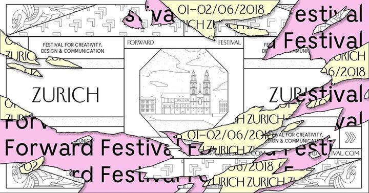 Forward Festival Zurich 2018