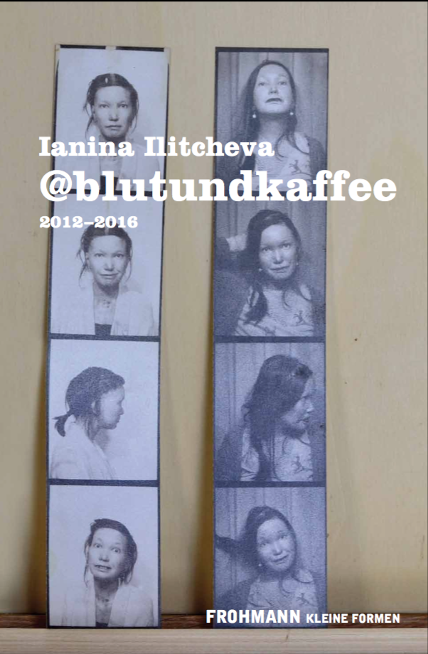 '@blutundkaffee (2012–2016)' von Ianina Ilitcheva