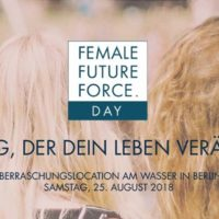 FEMALE FUTURE FORCE DAY 2018 - Conference meets Festival