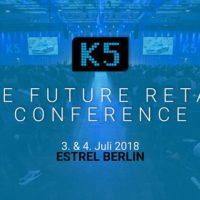 K5 Future Retail Conference 2018