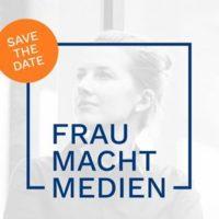 FRAU MACHT MEDIEN - Die Konferenz für Journalistinnen