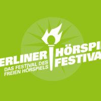 9. Berliner Hörspielfestival 2018 - Das Festival des freien Hörspiels