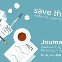 Journalismus 2.0 Konferenz - Fake News, Aufklärung und Demokratie im digitalen Zeitalter