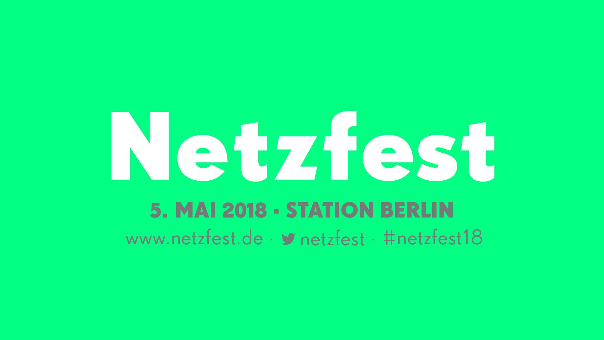 Netzfest - das Festival für alle zur re:publica 2018