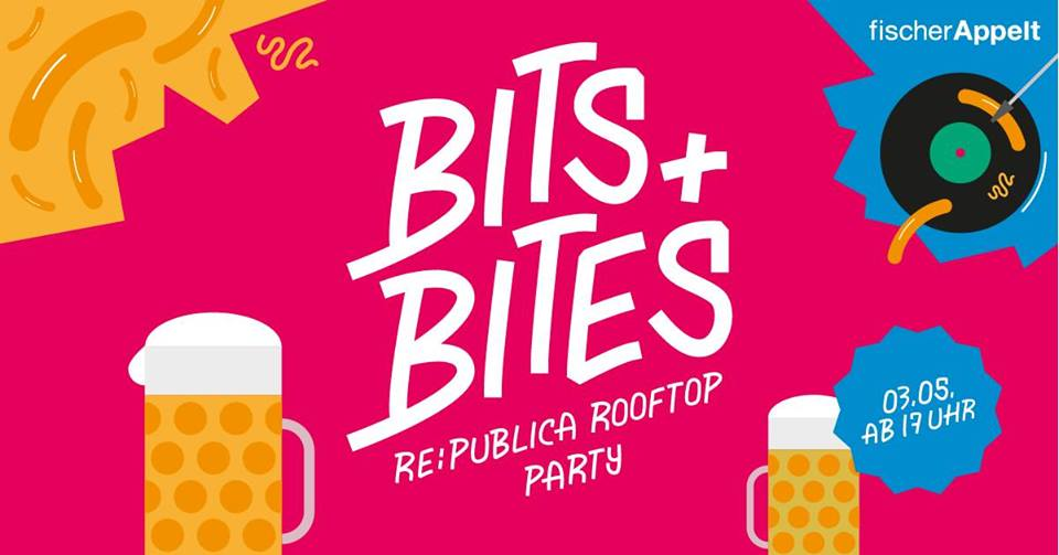 Bits & bites - re:publica Rooftop Party 2018