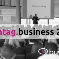 hashtag.business 2018 - Konferenz für außergewöhnliches Social Media Marketing