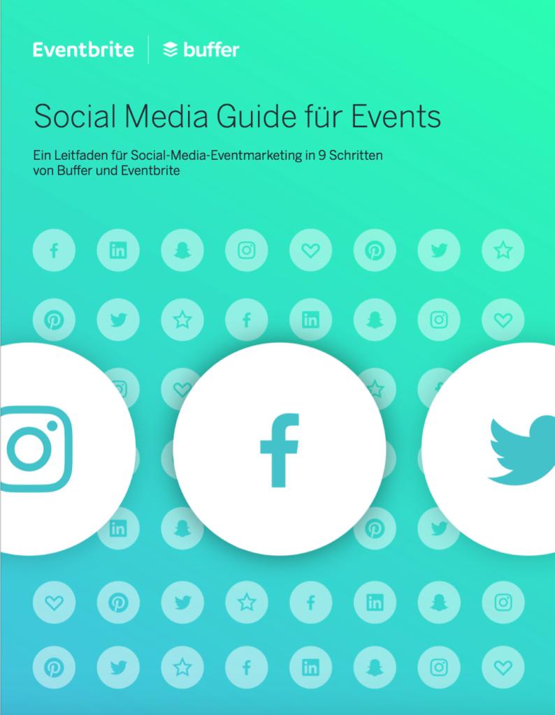 Social Media Guide für Events (Buffer & Eventbrite, 2017)