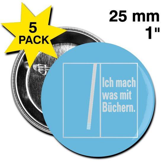 Buttons »Ich mach was mit Büchern« - 25 mm