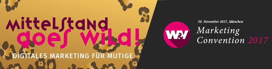 W&V Marketing Convention 2017 - Mittelstand