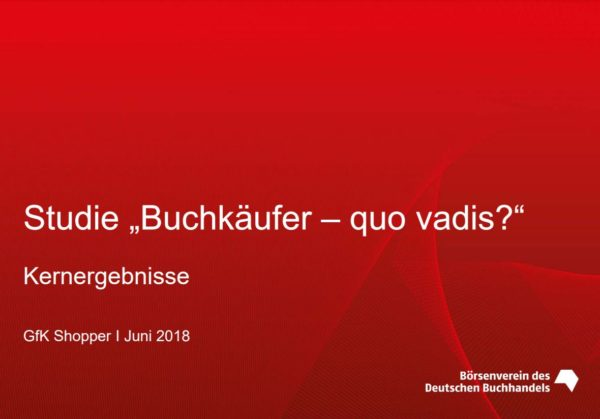 Studie »Buchkäufer – quo vadis?« (2018)